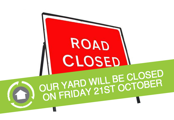 Temporary Yard Closure on 21st October